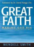 Great Faith: Making God Big