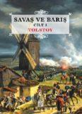 Savaş ve Barış Cilt 1 - Lev Nikolayeviç Tolstoy