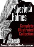 Sherlock Holmes - The Complete Illustrated Collection