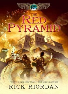 The Kane Chronicles, Book One: The Red Pyramid