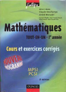 Mathematiques tout en un - 1re annee, cours et exercices corriges