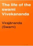 The life of the swami Vivekananda