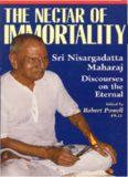 Nectar of Immortality: Sri Nisargadatta Maharaj Discourses on the Eternal (Robert Powell Blue Dove