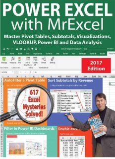 Power excel 2016 with mrexcel : Master Pivot Tables, Subtotals, Charts, VLOOKUP, IF, Data Analysis in Excel 2010–2013