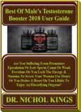 Best Of Male's Testosterone Booster 2018 User Guide: Are You Suffering From Premature Ejaculation Or Low Sperm Count Or Weak Erections Or You Lack The Energy & Stamina To Screw Your Woman For Hou...