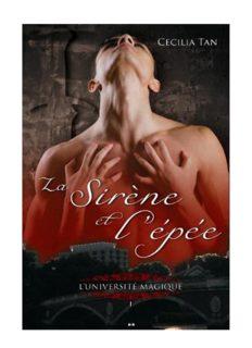 L'Universite magique, tome 1 La sirene et l'epee Cecilia Tan
