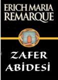 Zafer Abidesi - Erich Maria Remarque