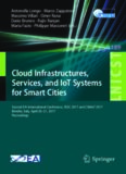 Cloud Infrastructures, Services, and IoT Systems for Smart Cities: Second EAI International Conference, IISSC 2017 and CN4IoT 2017, Brindisi, Italy, April 20–21, 2017, Proceedings