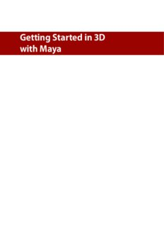 Getting Started in 3D with Maya. Create a Project from Start to Finish - Model, Texture, Rig, Animate, and Render in Maya