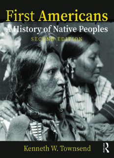 First Americans: A History of Native Peoples, Combined Volume: A History of Native Peoples, Powerpoints