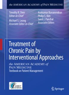 Treatment of Chronic Pain by Interventional Approaches: the AMERICAN ACADEMY of PAIN MEDICINE Textbook on Patient Management
