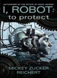 To Protect - Mickey Zucker Reichert