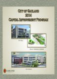 City of Garland 2014 Capital Improvement Program City of Garland 2014 Capital Improvement ...