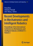 Recent Developments in Mechatronics and Intelligent Robotics: Proceedings of the International Conference on Mechatronics and Intelligent Robotics (ICMIR2017) – Volume 2