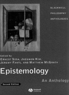 Epistemology: An Anthology, 2nd edition (Blackwell Philosophy Anthologies)