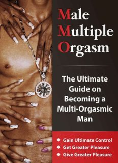 Male Multiple Orgasm: The Ultimate Guide on Becoming a Multi-Orgasmic Man [Gain Ultimate Control - Get More Pleasure - Give More Pleasure]