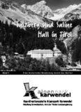 Salzberg und Saline Hall in Tirol Salzberg und Saline Hall in Tirol
