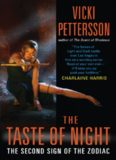 Vicki Pettersson - [Sign of Zodiac 02] - The Taste of Night