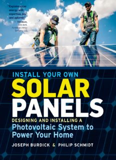 Install your own solar panels : designing and installing a photovoltaic system to power your home
