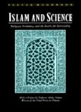 Islam and Science: Religious Orthodoxy and the Battle for Rationality