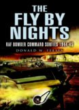 The Fly by Nights: RAF Bomber Command Stories 1944-45