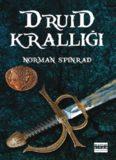 Druid Krallığı - Norman Spinrad