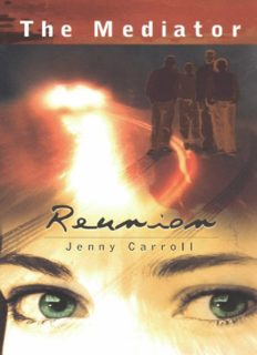 Cabot, Meg (as Jenny Carroll)- Mediator 03 - Reunion