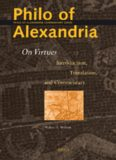 Philo of Alexandria On Virtues: Introduction, Translation, and Commentary (Philo of Alexandria