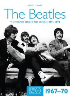 The Beatles : the stories behind the songs 1967-1970