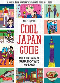 Cool Japan Guide: Fun in the Land of Manga, Lucky Cats and Ramen