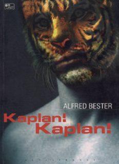 Kaplan! Kaplan! - Alfred Bester