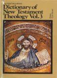The New International Dictionary of New Testament Theology, Vol. 3: Pri-Z