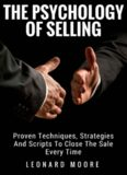Persuasion: The Psychology Of Selling