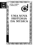 Uma Nova História da Música - Otto Maria Carpeaux