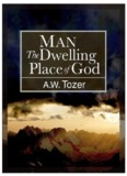 Man: Dwelling Place of God - Servant of Messiah Ministries