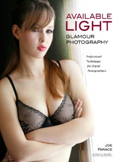Available light glamour photography : professional techniques for digital photographers