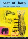 Best of Both: Fact and Fiction Texts (EMC KS3 English Series)