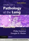 Spencer's Pathology of the Lung 6th edition