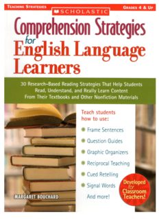 Comprehension Strategies for English Language Learners: 30 Research-Based Reading Strategies That Help Students Read, Understand, and Really Learn ... Nonfiction Materials (Teaching Strategies)