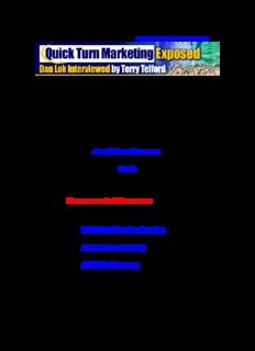 Quick Turn Marketing Exposed Dan Lok interviewed by Terry Telford Proudly brought to you by