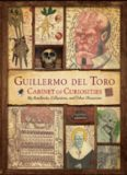 Guillermo del Toro Cabinet of Curiosities  My Notebooks, Collections, and Other Obsessions