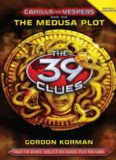 39 Clues : Cahills vs. Vespers [01] The Medusa Plot