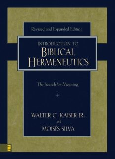 Introduction to Biblical Hermeneutics. The Search for Meaning