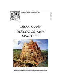 César Oudín, Diálogos muy apacibles, ed. Enrique Suárez Figaredo.