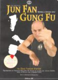 The original Jun Fan Gong Fu - Wing Chun Do