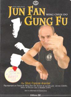 The original Jun Fan Gong Fu - Wing Chun Do