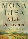 Mona Lisa  A Life Discovered