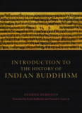 Introduction to the History of Indian Buddhism (Buddhism and Modernity)