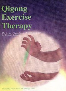Qigong Exercise Therapy (Series of Traditional Chinese Medicine for Foreign Readers)