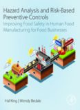 Hazard Analysis and Risk-Based Preventive Controls: Improving Food Safety in Human Food